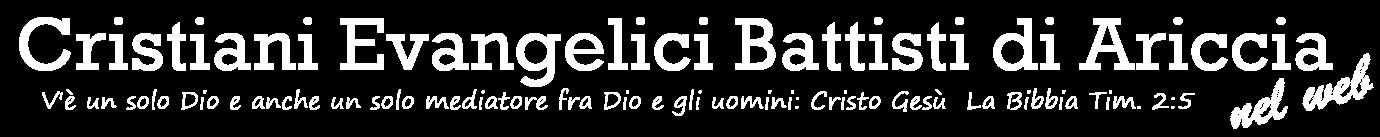 Cristiani Evangelici Battisti di Ariccia